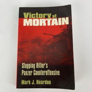Libro Victory at Mortain. Mark J. Reardon
