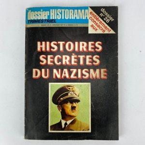 DOSSIER N°26 : Histoires secrètes du nazisme.