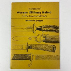 Libro A primer of German military Knives of the Two World Wars. Gordon A. Hughes